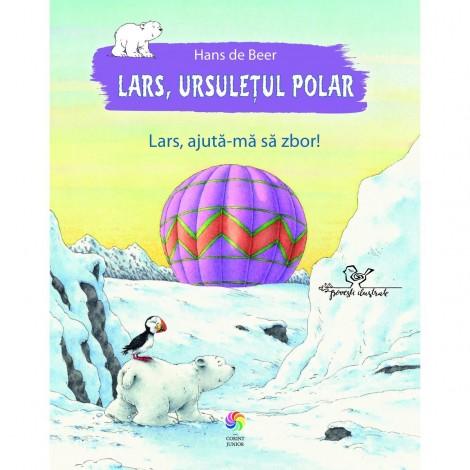 Imagine 1Lars, ursuletul polar. Lars, ajuta-ma sa zbor!
